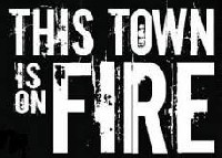 Logo This Town Is On Fire