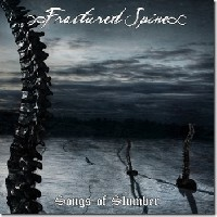 Fractured Spine - Songs Of Slumber