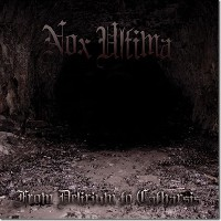 Nox Ultima - From Delirium To Catharsis