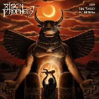 Risen Prophecy - Into The Valley Of Hinnom