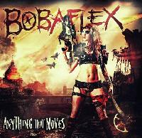 Bobaflex - Anything That Moves