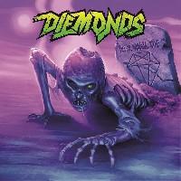 Diemonds - Never Wanna Die