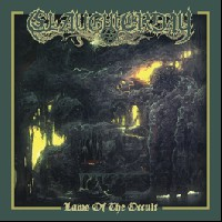 Slaughterday - Laws Of The Occult