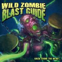 Wild Zombie Blast Guide - Back From The Dead