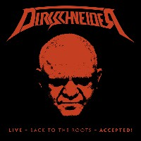 Dirkschneider - Live - Back To The Roots
