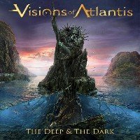 Visions Of Atlantis - The Deep And The Dark