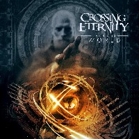 Crossing Eternity - The Rising World