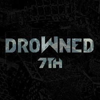 Drowned - 7th