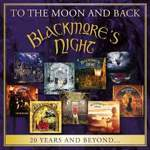 Blackmore's Night - To The Moon And Back - 20 Years And Beyond (2-CD)