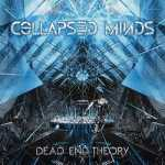 Collapsed Minds - Dead End Theory