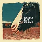 Tucson Arizona Kings - Karma But Karma