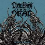 Come Back From The Dead - The Rise Of The Blind Ones