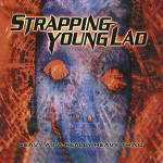 Strapping Young Lad - Heavy As A Really Heavy Thing (Re-Release)