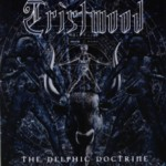Tristwood - The Delphic Doctrine