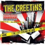 The Creetins - [The] City Screams My Name