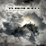 Threshold - The Ravages Of Time  - The Best Of Threshold