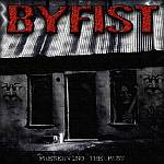 Byfist - Preserving The Past: The Collection