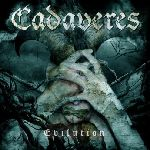 Cadaveres - Evilution/Devil's Dozen