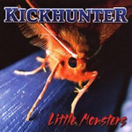 Kickhunter - Little Monsters