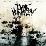 Dying Humanity - Fragments Of An Incomplete Puzzle