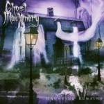 Ghost Machinery - Haunting Remains