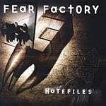 Fear Factory - Hatefiles (Re-Release)