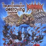 Mortification - The Evil Addiction Destroying Machine
