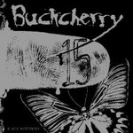 Buckcherry - 15/Black Butterfly