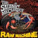 The Satanic Mechanics - Raw Machine (Live)