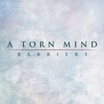 A Torn Mind - Barriers (EP)