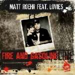Matt Roehr - Fire And Gasoline (feat. Lovies, Single)