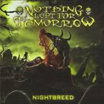 Nothing Left For Tomorrow - Nightbreed