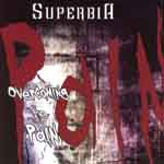 Superbia - Overcoming The Pain