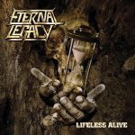 Eternal Legacy - Lifeless Alive