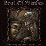 Goat Of Mendes - Consort Of The Dying God