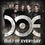 Dust Of Everyday - Dust Of Everyday