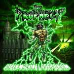 The Prophecy²³ - Green Machine Laser Beam