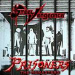 Steel Vengeance - Prisoners (Re-Release)