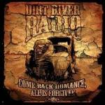 Dirt River Radio - Come Back Romance, All Is Forgiven