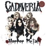 Cadaveria - Horror Metal - Undead Edition