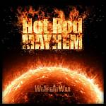 Hotrod Mayhem - We Are At War