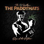 The O'Reillys And The Paddyhats - Sign For The Fighter