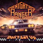 Night Ranger - Don't Let Up