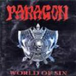 Paragon - World Of Sin / Chalice Of Steel (Re-Release)