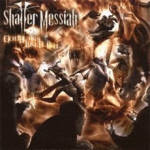 Shatter Messiah - God Burns Like Flesh