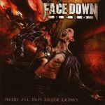 Face Down Hero - Where All This Anger Grows