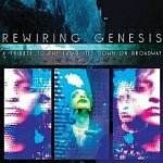 Rewiring Genesis - A Tribute To The Lamb Lies Down On Broadway