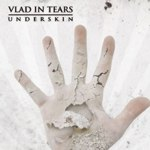 Vlad In Tears - Underskin
