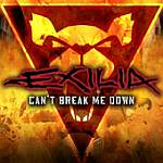 Exilia - Can't Break Me Down