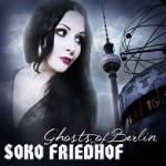 Soko Friedhof - Ghosts Of Berlin